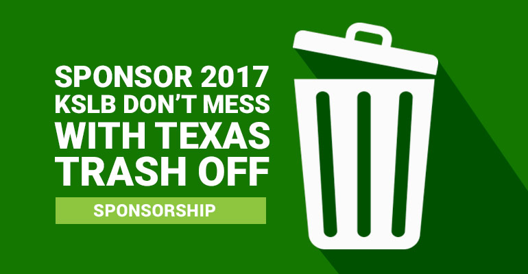 Sponsor 2017 Don't Mess with Texas Trash Off